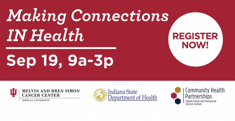 Making Connections IN Health event taking place on September 19, 2019 from 9am-3pm.