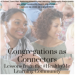 "Make plans to attend January 29, 2021 virtual ""Congregations as Health Connectors"" town hall"